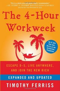 4-hour work week by Tim Ferriss
