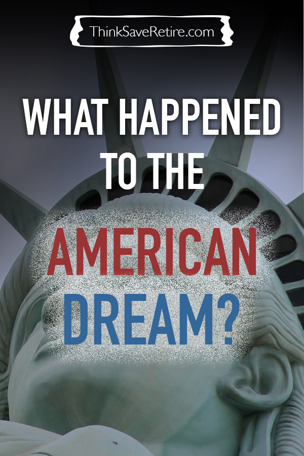 What happened to the American Dream?