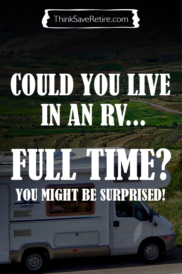 Pinterest: Could you live in an RV full time?