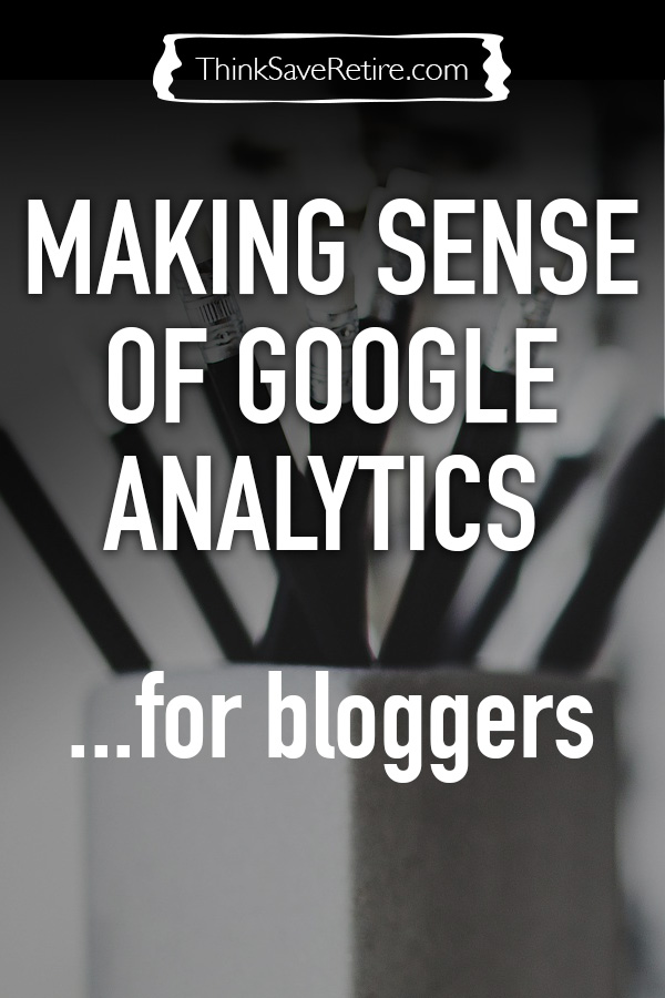 Making sense of Google Analytics for bloggers