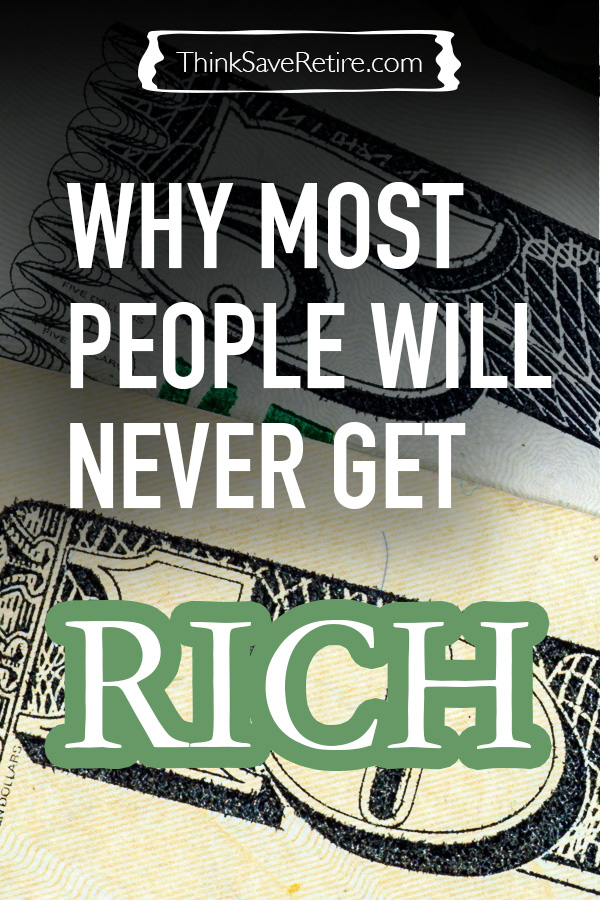 Why most people will never get rich