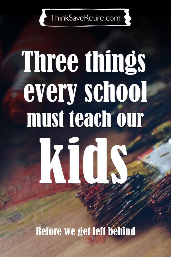 Pinterest: Three things every school must teach our kids