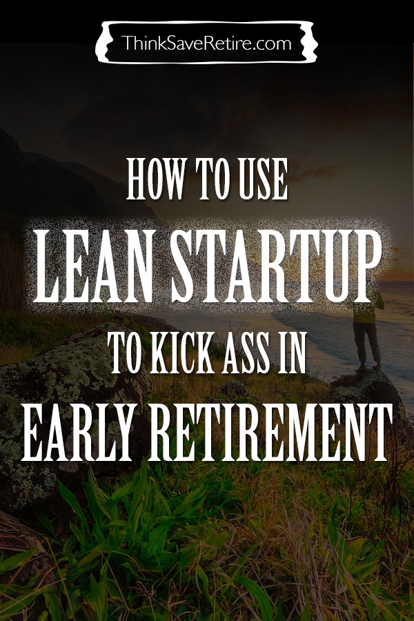 Pinterest: Lean startup and early retirement