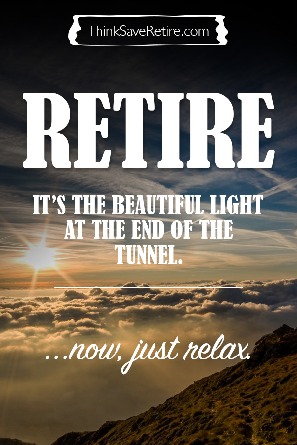 Pinterest: Retirement is the light at the end of the tunnel