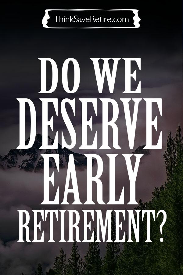 Pinterest: Do we deserve early retirement?