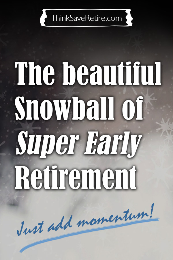 Pinterest: Snowball of Early Retirement