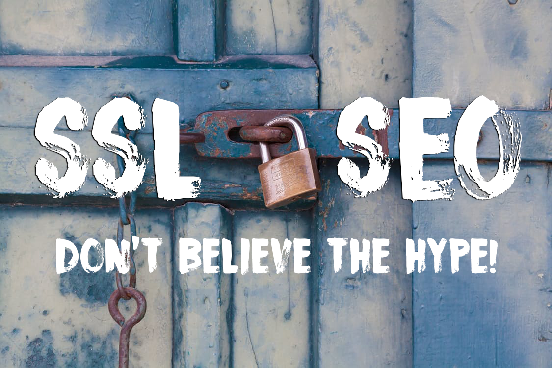 The truth about SSL and SEO