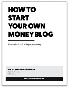 Start Your Own Money Blog eBook