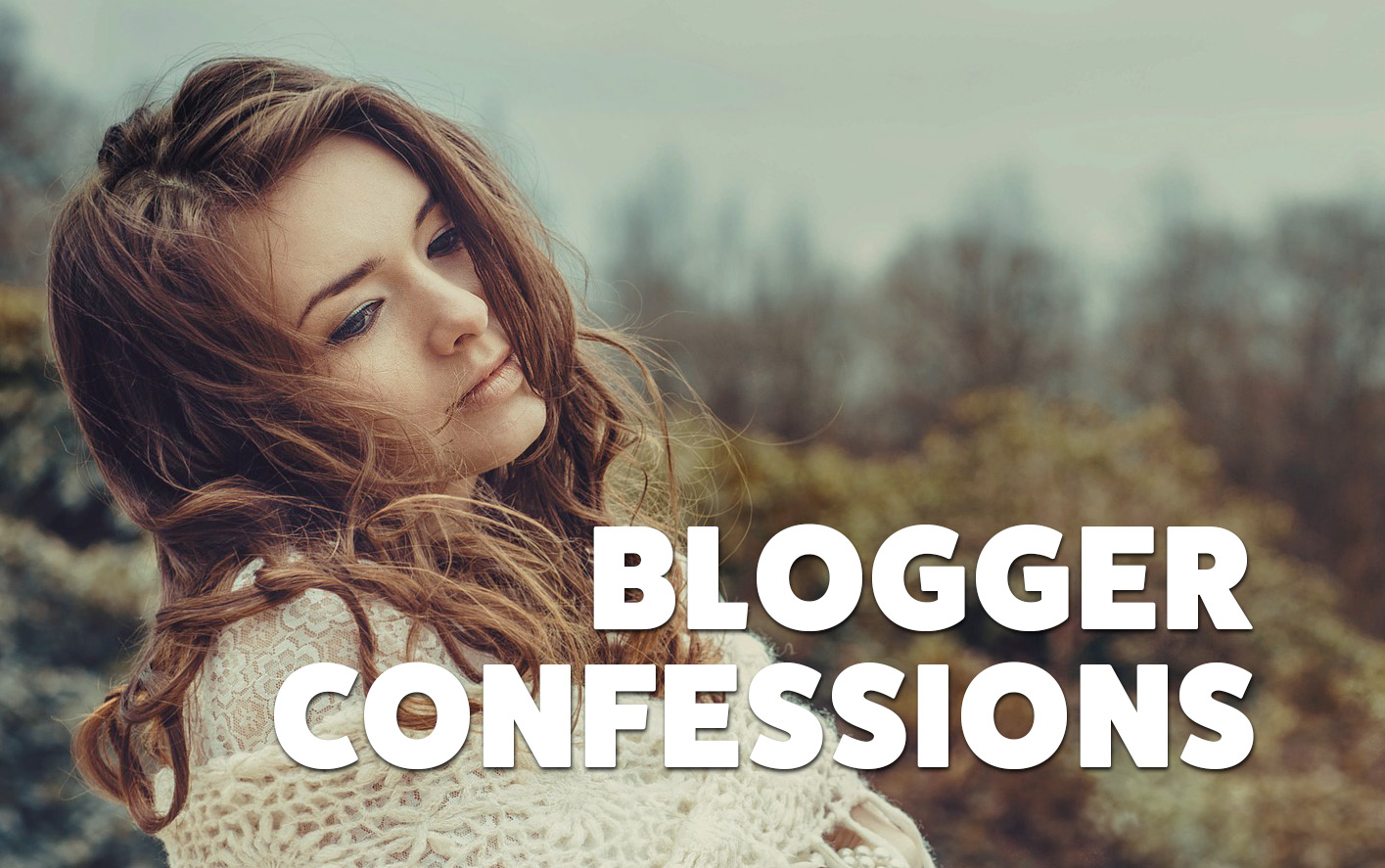Blogger Confessions #40: Radical Fire